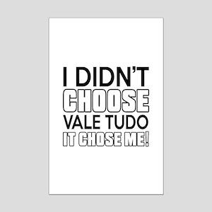 I Didn't Choose Vale Tudo Martia Mini Poster Print