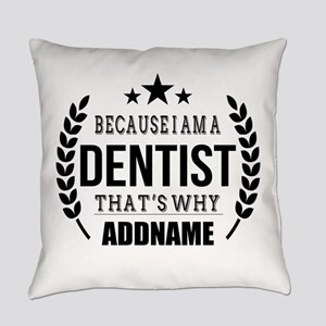 Dentist Gifts Personalized Everyday Pillow
