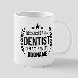 Dentist Gifts Personalized Mug
