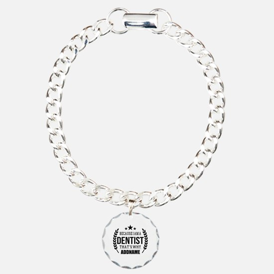 Dentist Gifts Personaliz Charm Bracelet, One Charm