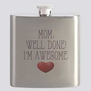 Mom, Well Done! I'm Awesome. Flask