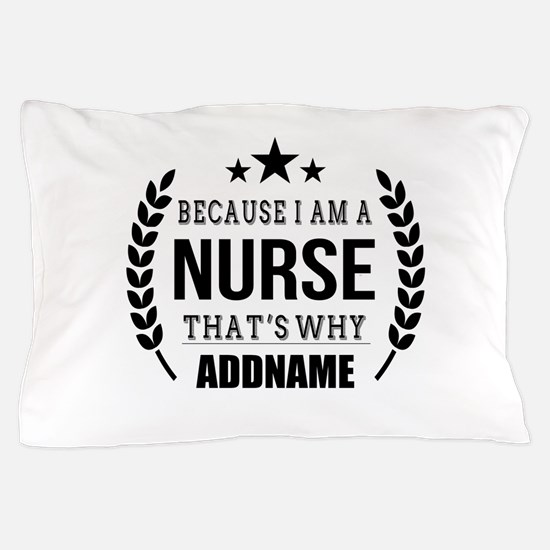 Gifts for Nurses Personalized Pillow Case