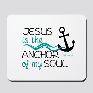 Jesus is the Anchor Mousepad
