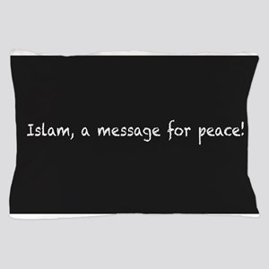 Islam, a message for peace Pillow Case