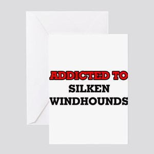 Addicted to Silken Windhounds Greeting Cards