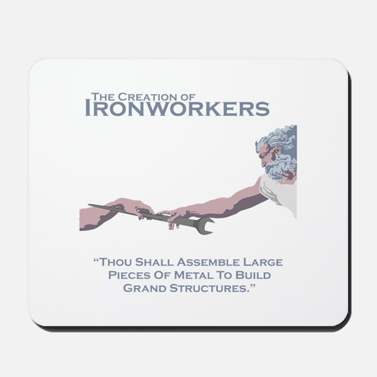 The Creation of Ironworkers Mousepad