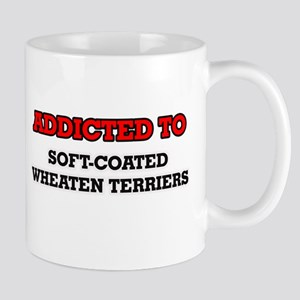 Addicted to Soft-Coated Wheaten Terriers Mugs