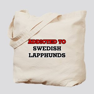 Addicted to Swedish Lapphunds Tote Bag