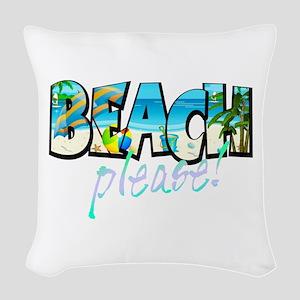 Kids Beach Please! Woven Throw Pillow
