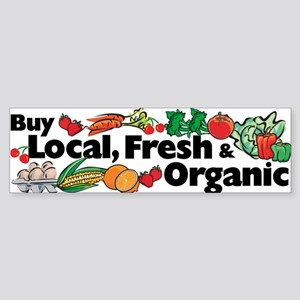 Buy Local Fresh & Organic Bumper Sticker