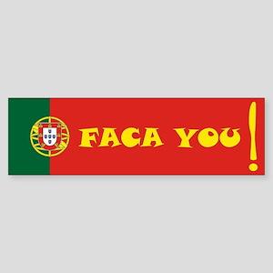 Faca you Bumper Sticker