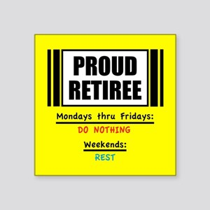 Proud Retiree Sticker