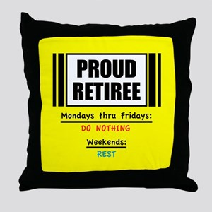 Proud Retiree Throw Pillow