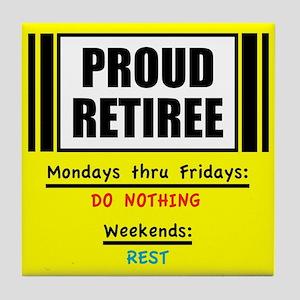Proud Retiree Tile Coaster