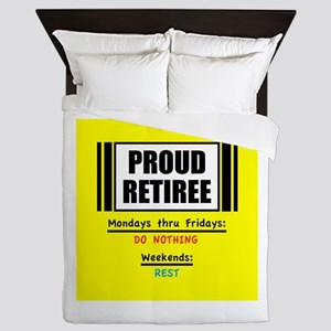 Proud Retiree Queen Duvet