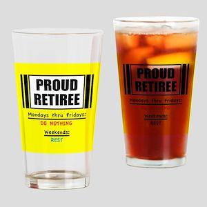Proud Retiree Drinking Glass