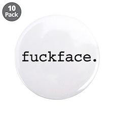 fuckface. 3.5