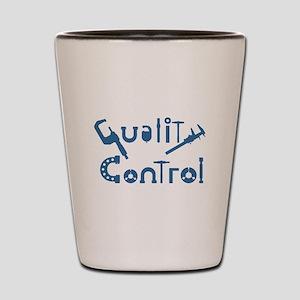 Quality Control Shot Glass