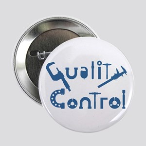 "Quality Control 2.25"" Button"