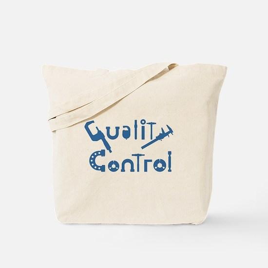 Quality Control Tote Bag