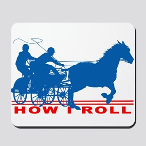 How I Roll - Carriage Driving Mousepad