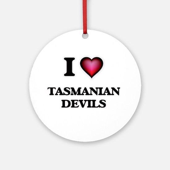 I Love Tasmanian Devils Round Ornament