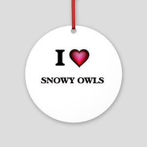 I Love Snowy Owls Round Ornament