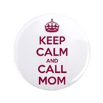 Keep Calm and Call Mom 3.5
