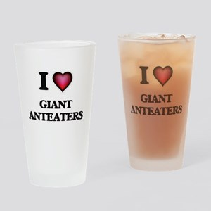 I Love Giant Anteaters Drinking Glass