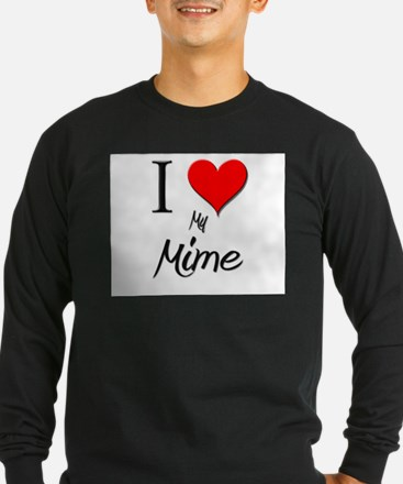 I Love My Mime T