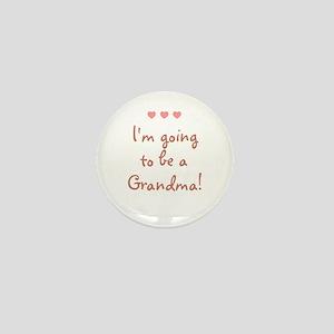 I'm going to be a Grandma! Mini Button