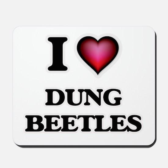 I Love Dung Beetles Mousepad