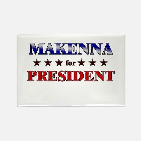 MAKENNA for president Rectangle Magnet