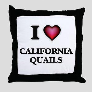 I Love California Quails Throw Pillow