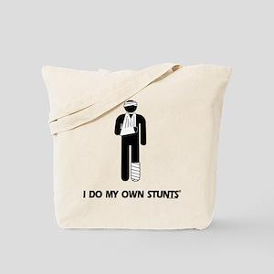 Broken Leg, Arm My Own Stunts Tote Bag