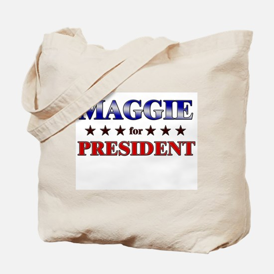 MAGGIE for president Tote Bag