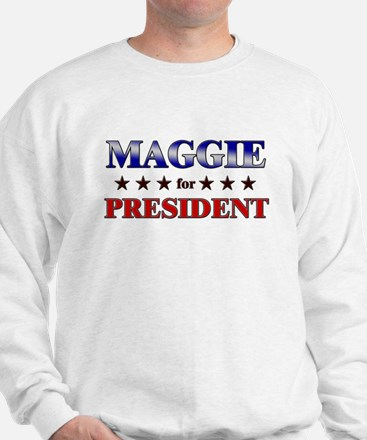 MAGGIE for president Sweater