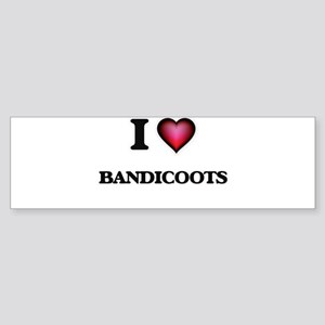 I Love Bandicoots Bumper Sticker