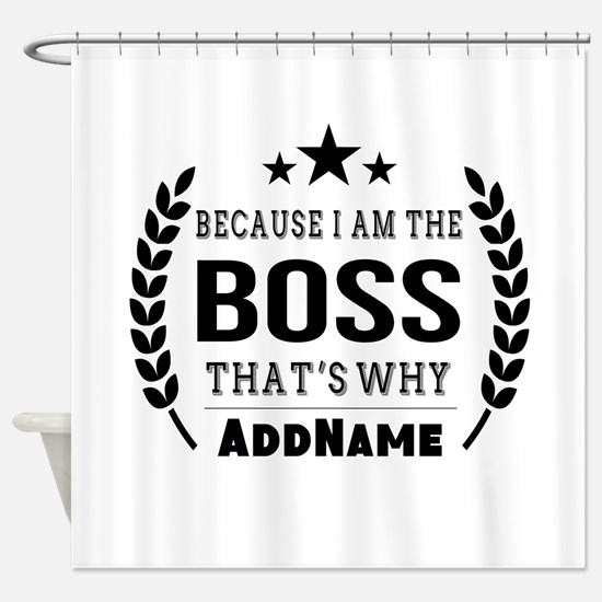 Gifts for Boss Personalized Shower Curtain