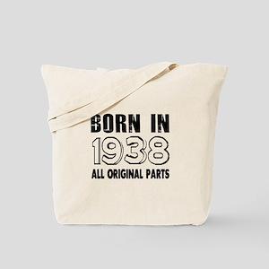 Born In 1938 Tote Bag