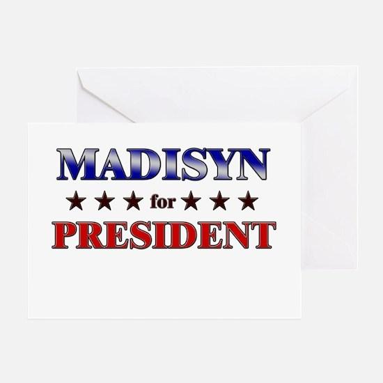 MADISYN for president Greeting Card