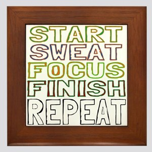 Start Sweat Focus Finish Repeat Framed Tile