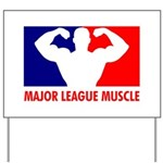 Major League Muscle Yard Sign