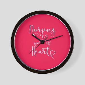 Nursing Is A Work Of Heart Wall Clock