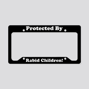 Protected By Rabid Children License Plate Holder