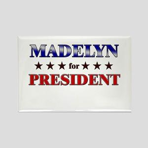 MADELYN for president Rectangle Magnet