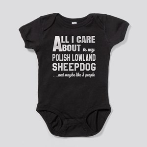 All I care about is my Polish Lowlan Baby Bodysuit