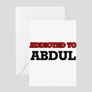 Addicted to Abdul Greeting Cards