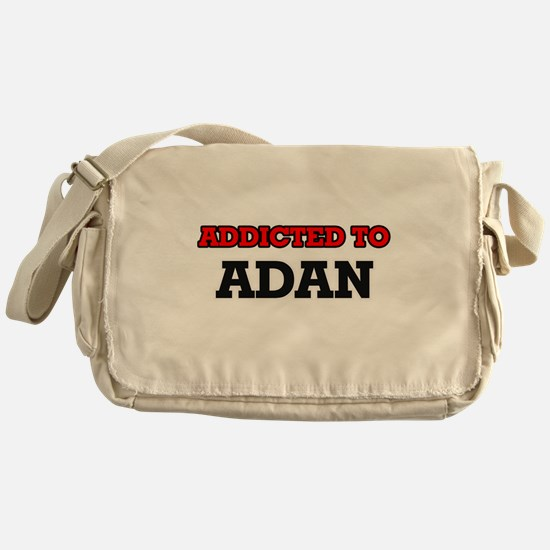 Addicted to Adan Messenger Bag