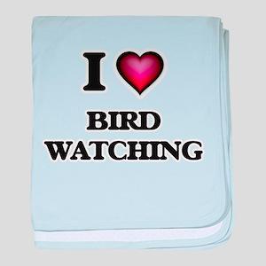 I Love Bird Watching baby blanket